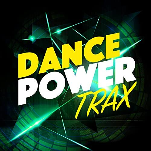 Dance Workout, Power Workout & Workout Trax Playlist