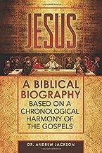 Jesus: A Biblical Biography