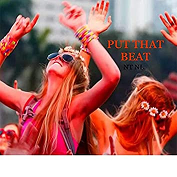 Put That Beat