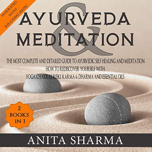 Ayurveda & Meditation - 2 Books in 1 cover art