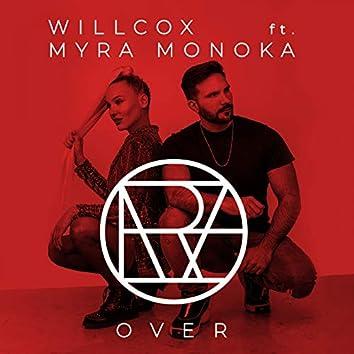 Over (feat. Myra Monoka)