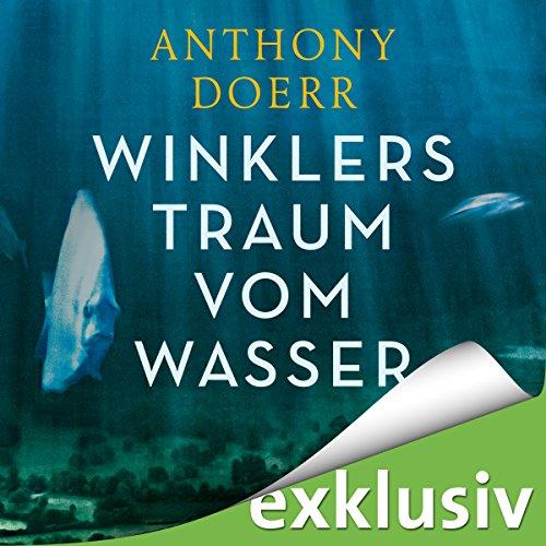 Winklers Traum vom Wasser audiobook cover art