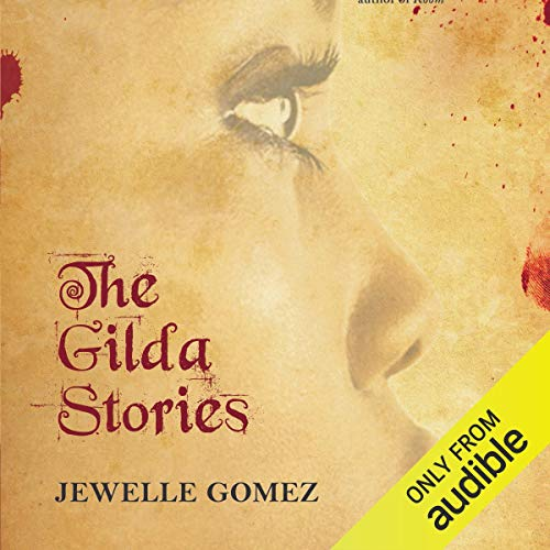 The Gilda Stories                   De :                                                                                                                                 Jewelle Gomez                               Lu par :                                                                                                                                 Adenrele Ojo                      Durée : 11 h et 54 min     Pas de notations     Global 0,0