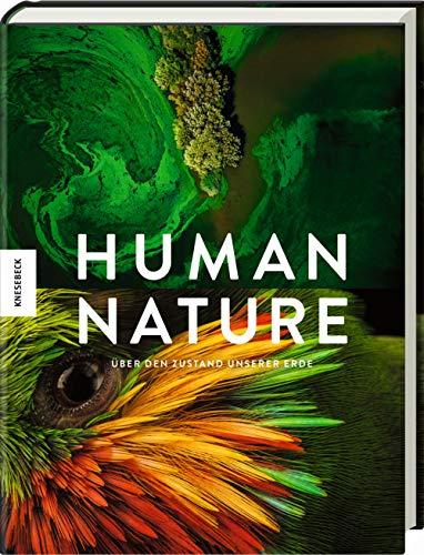 Human Nature: Über den Zustand unserer Erde