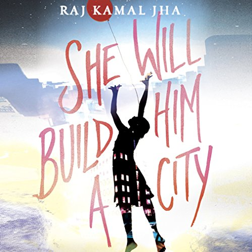 She Will Build Him a City audiobook cover art