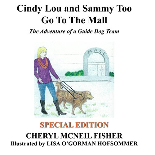 Cindy Lou and Sammy Too Go to the Mall audiobook cover art