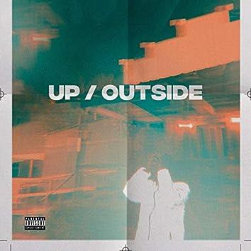 UP / OUTSIDE