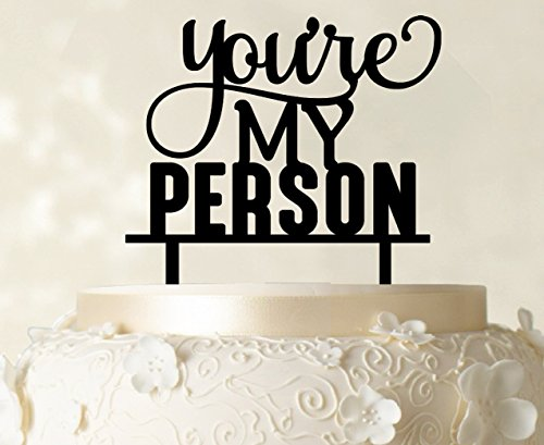 """""""You're My Person"""" Custom Wedding Cake Topper Glitter Silve Cake Topper Cake Decorations Option Available 6""""-7"""" Inches Wide"""