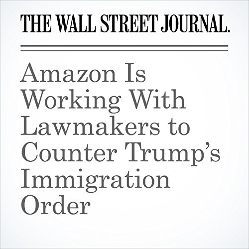 Amazon Is Working With Lawmakers to Counter Trump's Immigration Order copertina