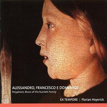 Alessandro, Francesco e Domenico Scarlatti, Polyphonic music of the Scarlatti family