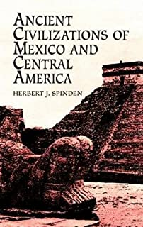 Ancient Civilisations: Mexico and Central America
