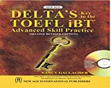 Delta`s Key to the TOEFL iBT Advanced Skill Practice