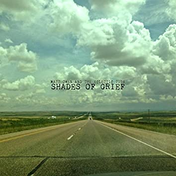 Shades of Grief