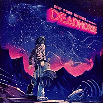 Deadhorse (Deluxe Edition)