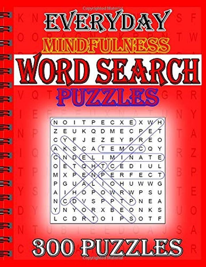 アラブ呼吸建物Everyday Mindfulness Word Search Puzzles: 300 Puzzles