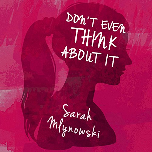 Don't Even Think About It audiobook cover art
