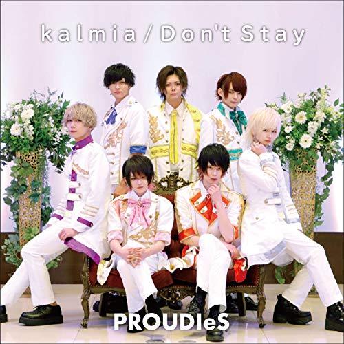 kalmia / Don't Stay(Type-A)