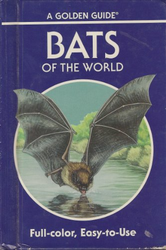 Bats of the World: 103 Species in Full Color