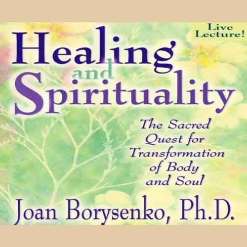 Healing and Spirituality audiobook cover art