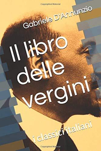 Il libro delle vergini: i classici italiani