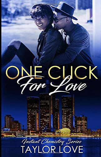 One Click For Love: Instant Chemistry Series