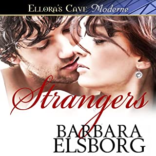 Strangers                   By:                                                                                                                                 Barbara Elsborg                               Narrated by:                                                                                                                                 Tillie Hooper                      Length: 14 hrs and 47 mins     493 ratings     Overall 4.0