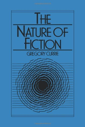 The Nature of Fiction by Gregory Currie(2008-11-27)