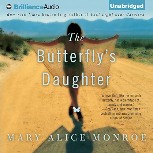 The Butterfly's Daughter Audiobook By Mary Alice Monroe cover art