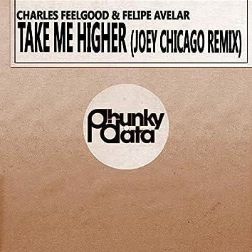 Take Me Higher (Joey Chicago Remix)