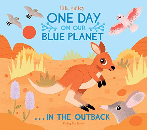 Bailey, E: One Day on Our Blue Planet ... In the Outback