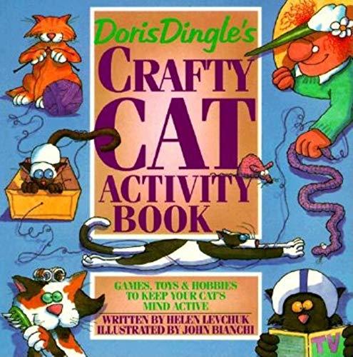 Doris Dingle's Crafty Cat Activity Book: Games, Toys & Hobbies to Keep Your...