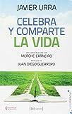 Celebra Y Comparte La Vida: Conversación con Merche Carneiro: 5 (Tu vida en positivo)