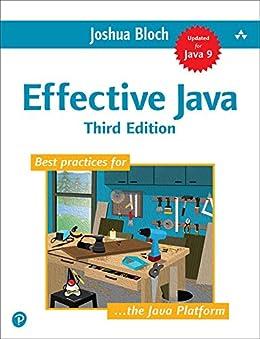 Effective Java by [Bloch Joshua]
