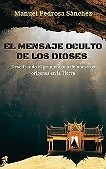 EL MENSAJE OCULTO DE LOS DIOSES PDF EPUB Gratis descargar completo