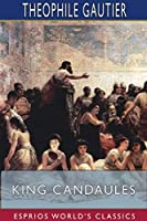 King Candaules (Esprios Classics)