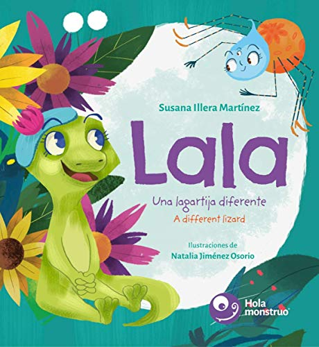 Lala. Una lagartija diferente / A Different Lizard: A Different Lizard: 1