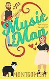 Music Man: A Rock Star/Curvy Girl Romantic Comedy (Romance in Rehoboth Book 1)