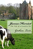James Herriot: The Life of a Country Vet