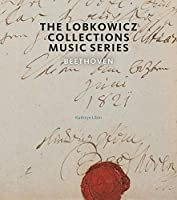 Beethoven (Lobkowicz Collections Music Series)