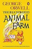 Animal Farm - The Illustrated Edition