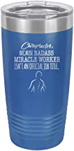Chiropractor Badass Miracle Worker - Engraved Tumbler Wine Mug Cup Unique Funny Birthday Gift Graduation Gifts for Men or Women chiro chiropractor physical therapist chiropractic (20 Ring, Royal)