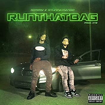 Run That Bag (feat. Stunnaman02)