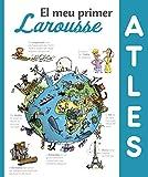 El meu primer Atles Larousse (Larousse - Infantil / Juvenil - Catalán - A Partir De 5/6 Años)