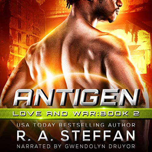 Antigen     Love and War, Book 2              By:                                                                                                                                 R. A. Steffan                               Narrated by:                                                                                                                                 Gwendolyn Druyor                      Length: 7 hrs and 56 mins     Not rated yet     Overall 0.0