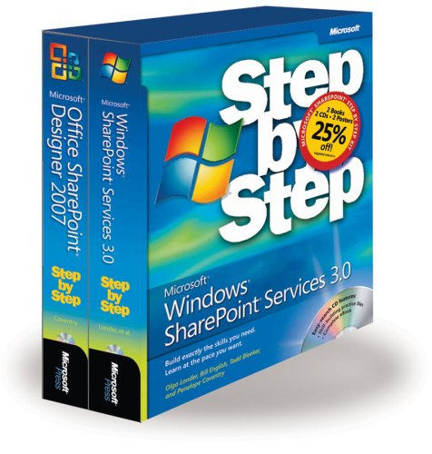 The Microsoft® SharePoint® Step By Step Kit: Microsoft Windows® SharePoint Services 3.0 Step By Step And Microsoft Office ...