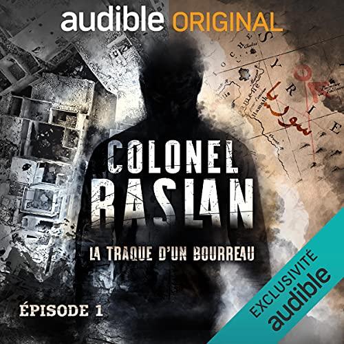 Couverture de Colonel Raslan. Le Pilote