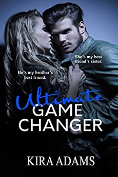Ultimate Game Changer by [Kira Adams, Silvia Curry]