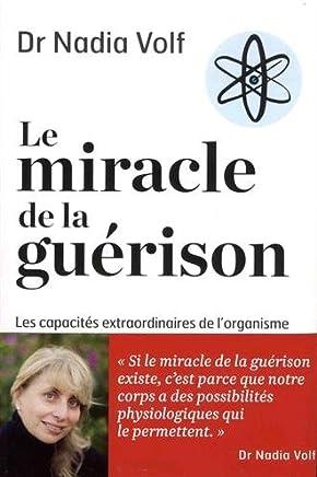 Le miracle de la guérison