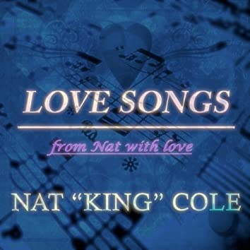 Love Songs (From Nat With Love)