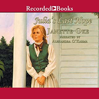 Julia's Last Hope                   By:                                                                                                                                 Janette Oke                               Narrated by:                                                                                                                                 John Randolph Jones                      Length: 6 hrs and 28 mins     15 ratings     Overall 4.3